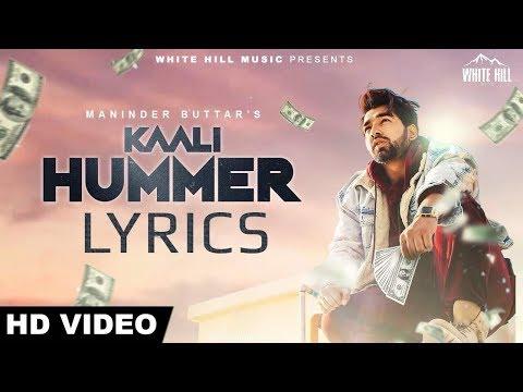 Maninder Buttar - Kaali Hummer LYRICS / Lyric Video   Deep Jandu, Happy Raikoti