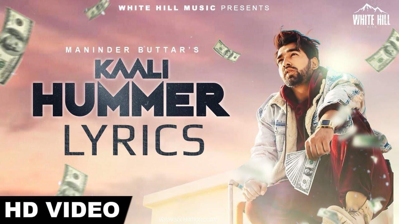 Download Maninder Buttar - Kaali Hummer LYRICS / Lyric Video | Deep Jandu, Happy Raikoti