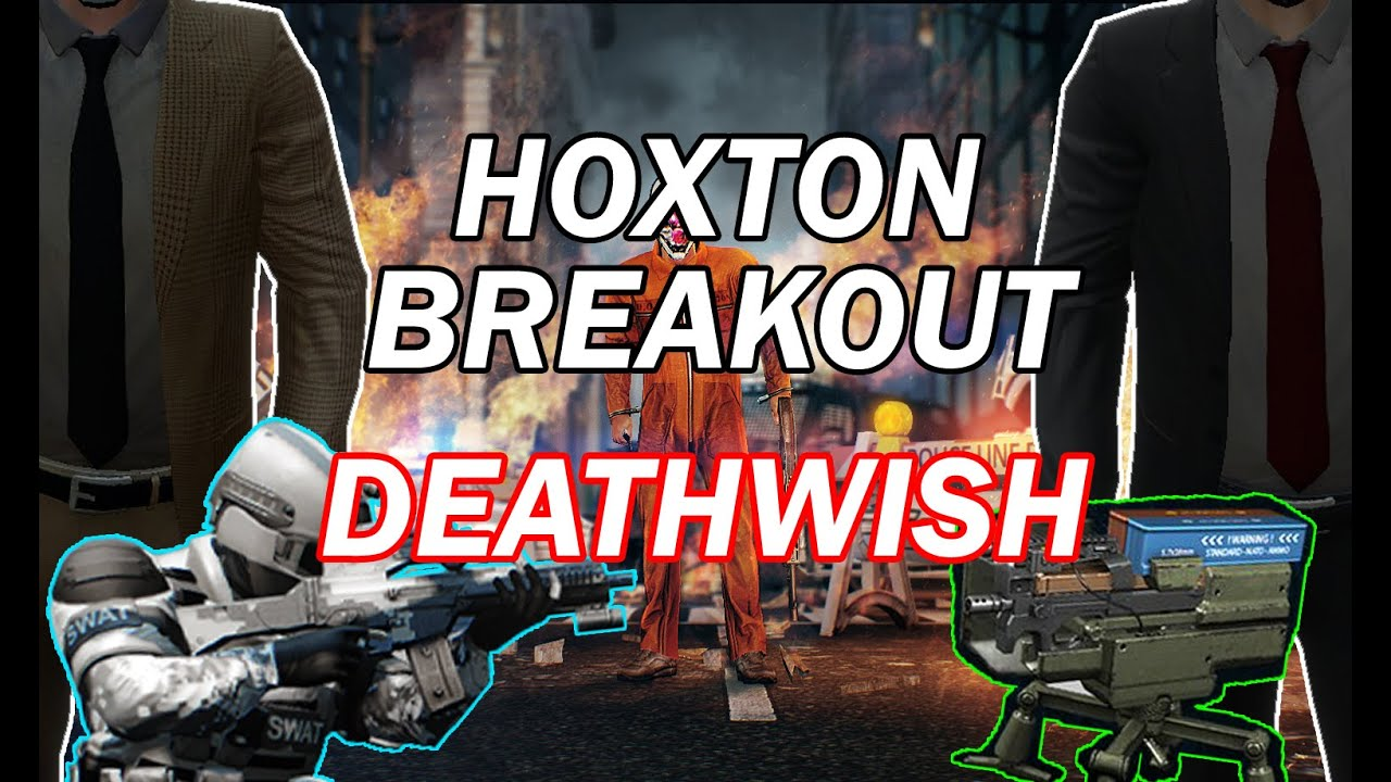 Payday 2 Hoxton Breakout Deathwish Pro Job 3 Players Sentry And