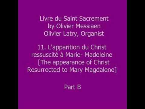 Olivier Messiaen - Livre du Saint Sacrement - XI (B)