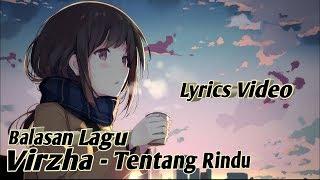 Balasan Lagu Virzha - Tentang Rindu (Lirik Video)