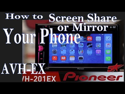 How to screen share or mirror your phone onto your AVH  EX Pioneer
