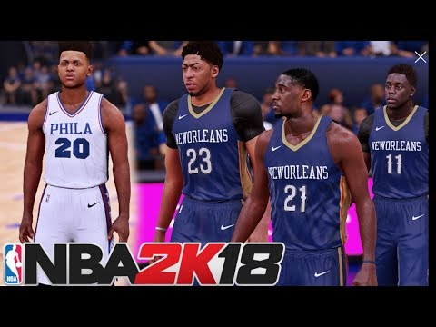 NBA 2K18: New Orleans Pelicans Vs Philadephia 76ers | Fultz Duel Against AD{16}