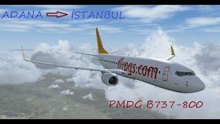 Microsoft Flight Simulator X (FSX) ADANA (LTAF) - İSTANBUL SABİHA GÖKÇEN (LTFJ) PEGASUS PMDG B738