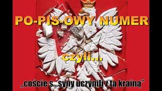 """POPISOWY NUMER czyli """"coście s.....syny uczynili z tą krainą"""""""