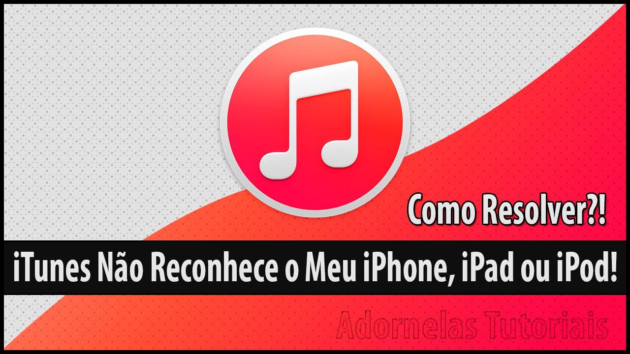 Novo itunes não reconhece iphone