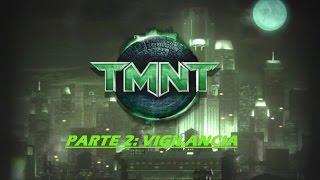 TMNT The Game (PC) en Español Parte 2: Vigilancia