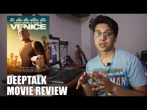 Once Upon a Time in Venice   Deep Talk Movie Reviews