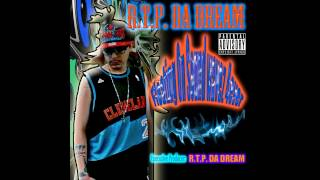 R.T.P. Da Dream- Gotta Live Your Life