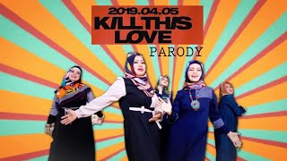 Lets Kill This Love Black Pink Parody - D' Kolonial (Let;s Pray With Love)