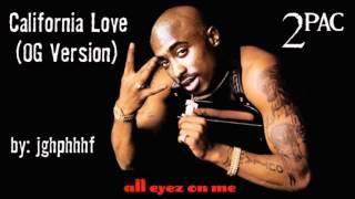 2Pac - California Love [ft. Dr. Dre] [OG Version]