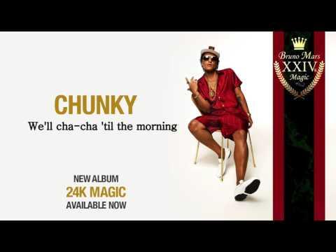 Bruno Mars   Chunky [Lyrics video]