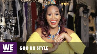 Goo Ru Style | Fashion Tips From Beyonce, Vanessa Williams & Tila Tequila's Stylists | WE tv
