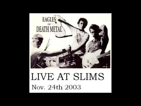 Eagles of Death Metal Live (EODM) - Live at Slims (2003)