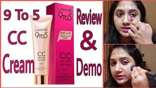 Lakme 9 to 5 CC Cream Review With Demo #CCcream
