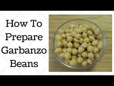 How To Prepare Garbanzo Beans - YouTube