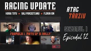 Racing Update | Ep. 12 - Formula 1, MotoGP si CNR