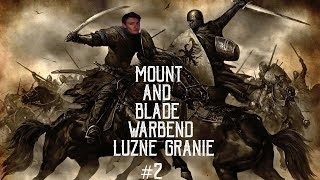 Mount&Blade Warband-Luźne Granko(#2)