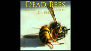 Dead Bees [Owl City vs. Fall Out Boy] FREE DOWNLOAD IN DESCRIPTION
