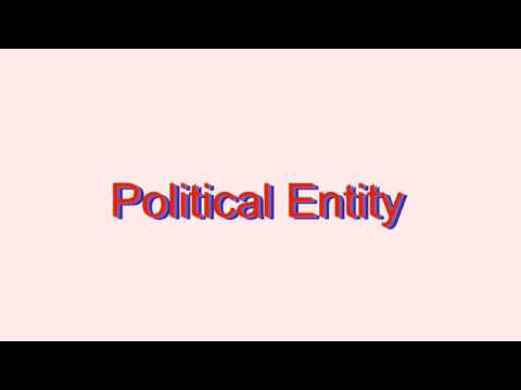 How to Pronounce Political Entity
