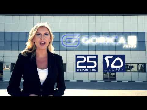 Gorica Industries 25 years Dubai , UAE  www.goricagroup.com