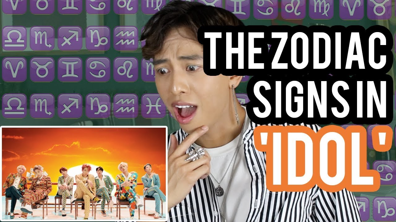 Zodiac Signs in the BTS (방탄소년단) 'IDOL' MV | K-STROLOGY