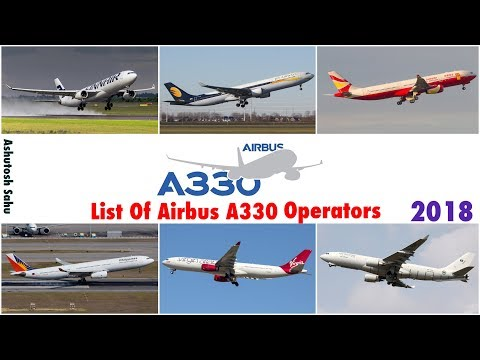 List Of Airbus A330 Operators (2018)