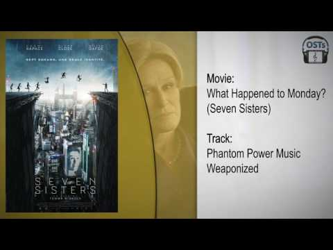 What Happened to Monday? (Seven Sisters) | Soundtrack | Phantom Power Music - Weaponized