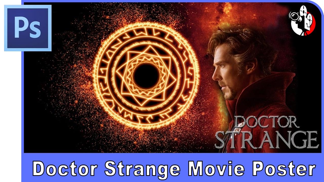 Photoshop Tutorial Make Doctor Strange Movie Poster Youtube