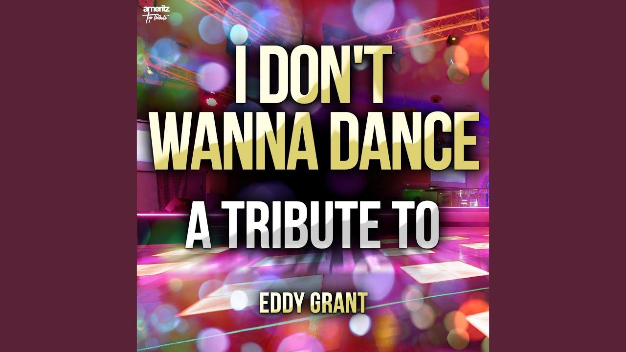 I Dont Wanna Dance
