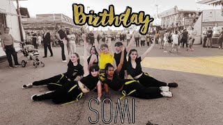 [KPOP IN PUBLIC] SOMI (전소미) – 'BIRTHDAY' || Dance cover by ARGENT & 5REM