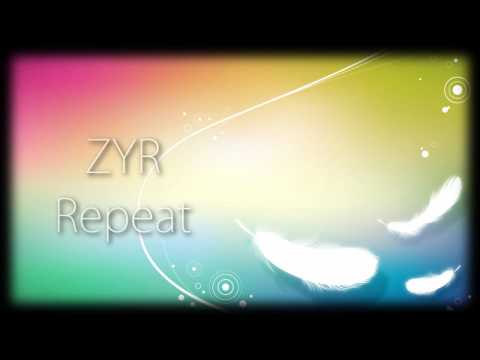 ZYR - Repeat + download link