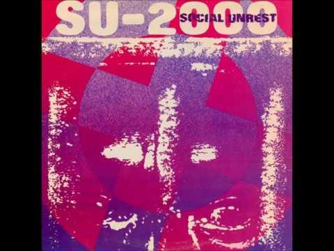 Social Unrest - SU-2000 (1985) FULL ALBUM