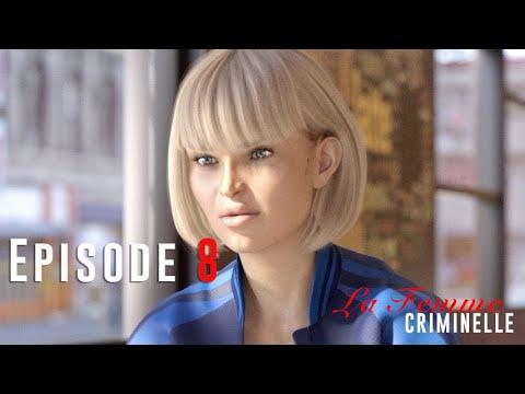Download La Femme Criminelle : Ep 8 : The Unexpected