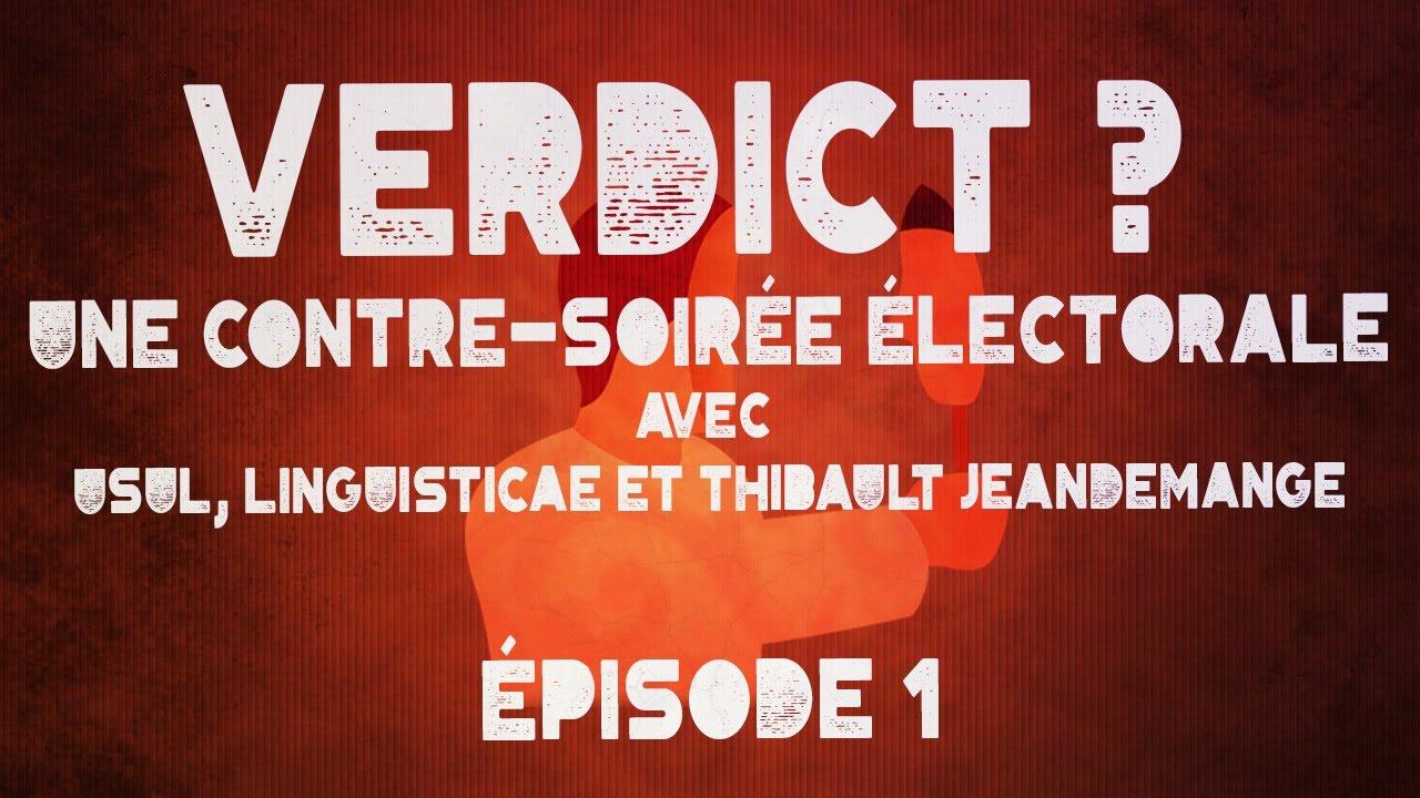 Verdict ? - Episode 1 - Le vote a-t-il un sens ?
