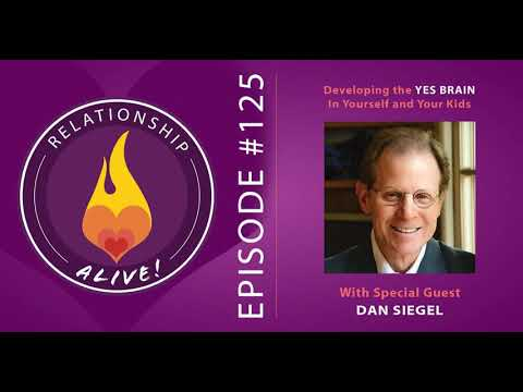 "125: Developing the ""Yes Brain"" in Yourself and Your Kids - with Dan Siegel"