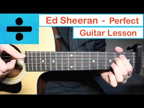 Ed Sheeran - PERFECT  Guitar Lesson Tutorial How to play Chords