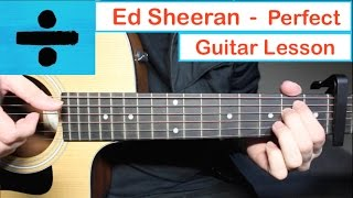 Ed Sheeran - PERFECT | Guitar Lesson (Tutorial) How to play Chords