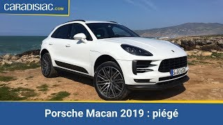 Porsche Macan (2019) : piégé