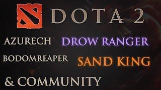 Dota 2 Gameplay - Drow Ranger/Sand King/Community [German Let