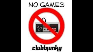 Serani - No Games (ClubbJunky Bootleg)