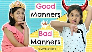 Sweet Snap Good Manners Vs Bad Manners Kids Roleplay Fun Sketch MyMissAnand