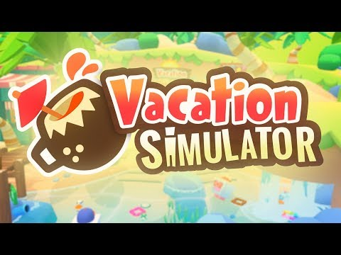 Vacation Simulator - Launch Trailer - Owlchemy Labs