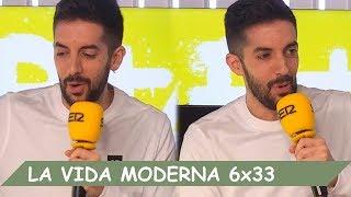 La Vida Moderna | 6X33 | Más caídos