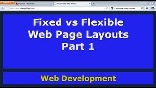 Fixed vs Flexible Web Page Layouts - Part 1