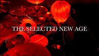「THE SELECTED NEW AGE」ドラム定点カメラ