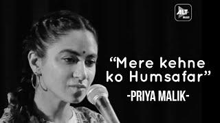 Kehne Ko Humsafar Hain - Priya Malik ft Sidhhant | Spill Poetry | ALTBalaji