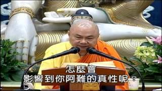 慧律法師於2011年12月31日在高雄文殊講堂,講大佛頂首楞嚴經第十二套-說...