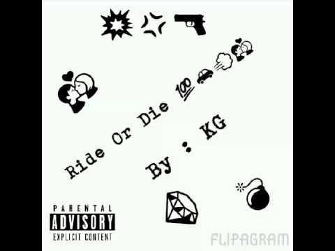 KG - Ride or Die