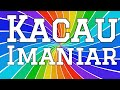 Imaniar - Kacau (Lirik)